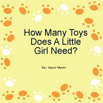 How Many Toys Does A Little Girl Need?