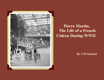 Pierre Martin, The Life of a French Citizen During WWII