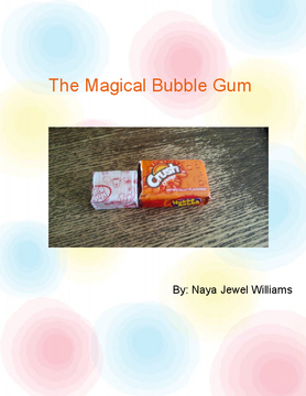The Magical Bubble Gum