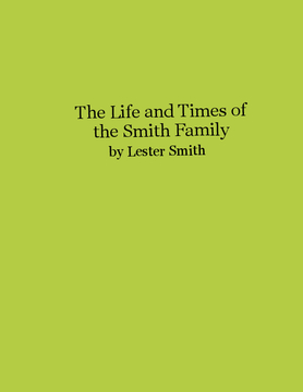 The Life and Times of the Smith Family