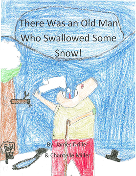 There was An Old Man Who Swallowed Some Snow