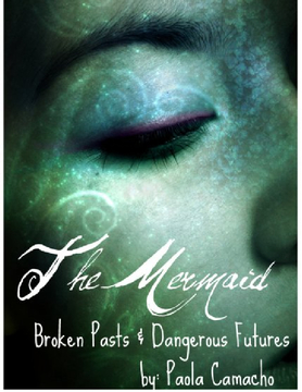 The Mermaid: Broken Pasts & Dangerous Futures