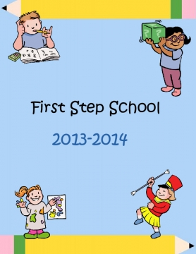 First Step School Yearbook 2013-2014
