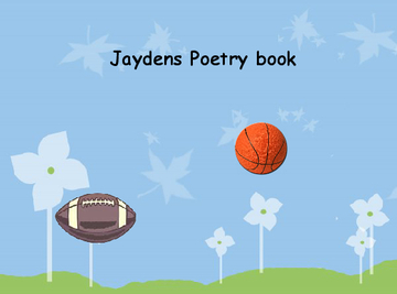 Jaydens book of poetry