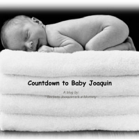 Countdown to Baby Joaquin