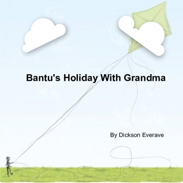 Bantu's Holiday With Grandma