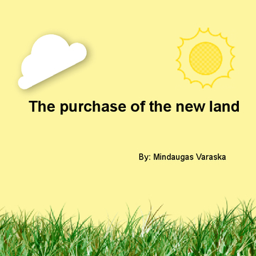 Purchase of the new land
