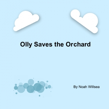 Olly Saves the Orchard