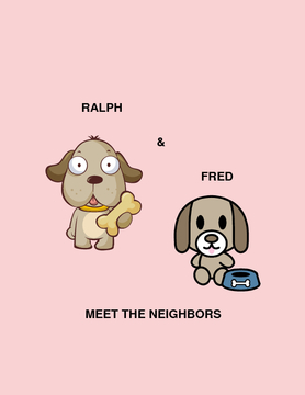 Ralph & Fred Meet the Neighbors