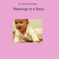 Blessings to a Baby