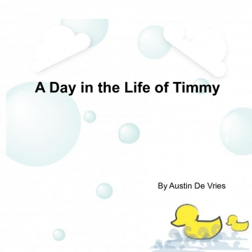 A Day in the Life of Timmy