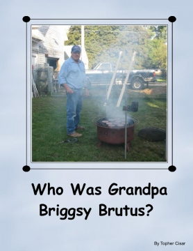 Who Was Grandpa Briggsy Brutus?
