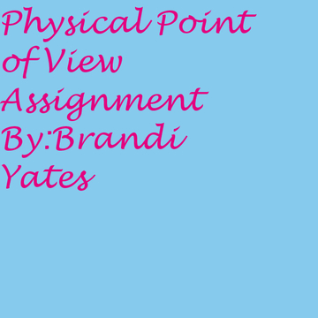 Physical point of view assignment