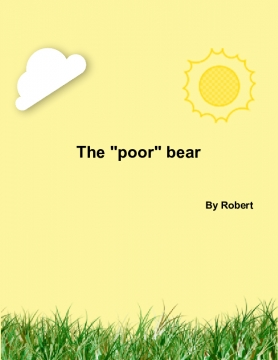 The poor bear