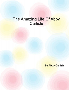 The Amazing Life Of Abby Carlisle