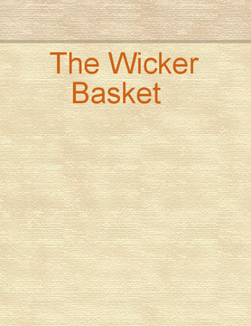 The Wicker Basket