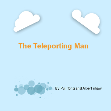 The Teleporting Man