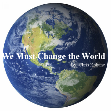We Must change the World