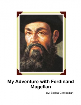 My Adventure with Ferdinand Magellan