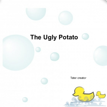 The Ugly Potato