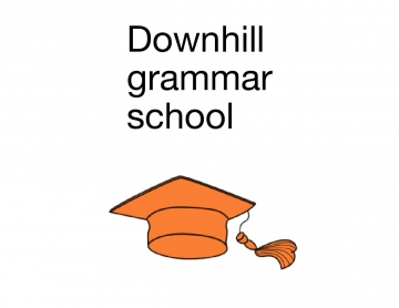 Downhill grammar school