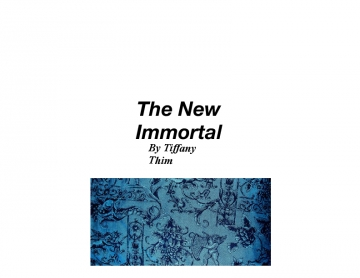 The New Immortal