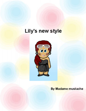 Lily's new style