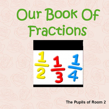 Our Book Of Fractions