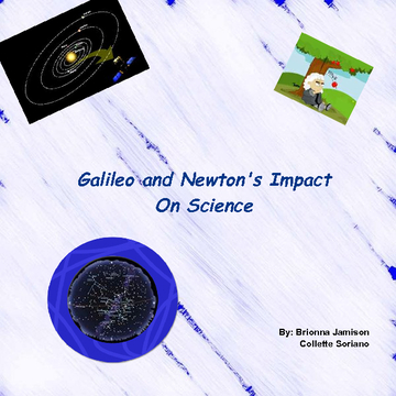 Galileo and Newton's Impact On Science