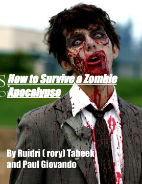 How to Survive a Zombie Apocalypse
