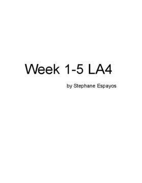 Stephane Espayos Weeks 1-5 LA4