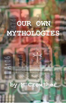 Our Own Mythologies
