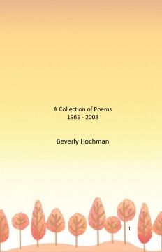 A Collection of Poems 1965 - 2008