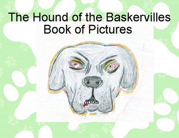 The Hound of the Baskervilles Book of Pictures