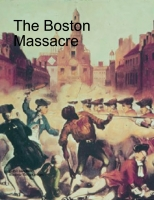 Boston Massacre- Alan