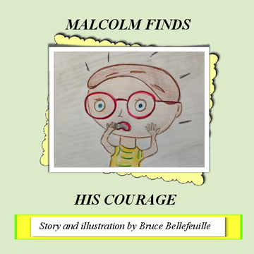 Malcolm Finds His Courage