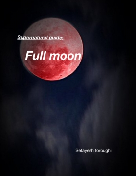 Supernatural guide: full moon