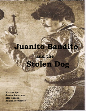Juanito Bandito and the Stolen Dog