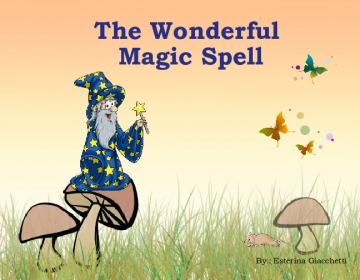 The Wonderful Magic Spell