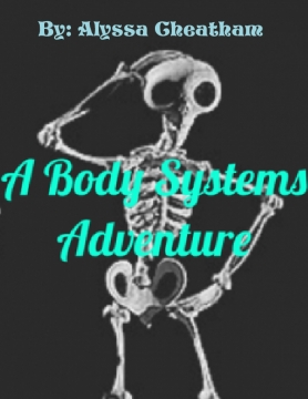 Body Systems Adventure