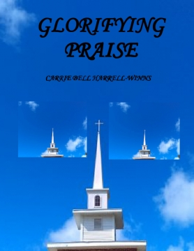 GLORIFYING PRAISE