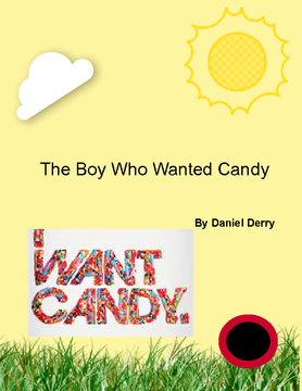 the Boy who wanted candy