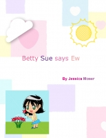 Bettey Sue says Ew