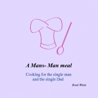 Cooking a Mans- Man meal