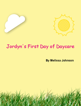 Jordyn's First Day of Daycare