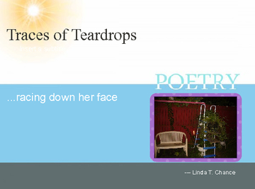 Traces of Teardrops