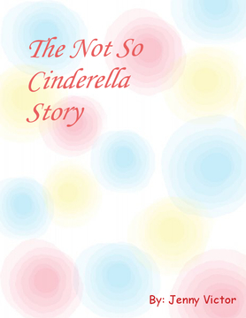 The not so Cinderella story