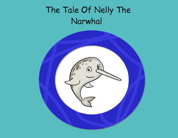The Tale of Nelly the Narwhal