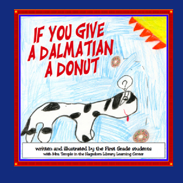 If You Give a Dalmation a Donut