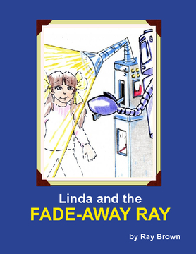 Linda and THE FADE-AWAY RAY